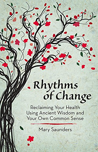 Rhythms of Change Mary Saunders